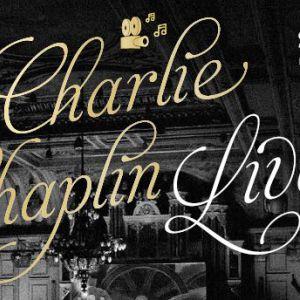 "CHARLIE CHAPLIN ""MODERN TIMES"" IN CINE-CONCERT"